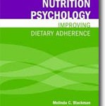 Nutrition Psychology: Improving Dietary Adherence