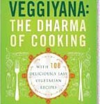 Veggiyana: The Dharma of Cooking