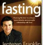 Fasting: Opening The Door To A Deeper, More Intimate, More Powerful Relationship With God
