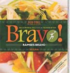 Bravo! Health Promoting Meals from the TrueNorth