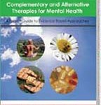 Healing & Wholeness: Complementary and Alternative Therapies for Mental Health