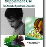 Nutritional Supplement Use for Autistic Spectrum Disorder
