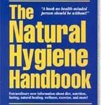 Natural Hygiene Handbook