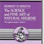The Science & Fine Art of Natural Hygiene