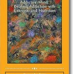 Rebalancing the Addictive Mind